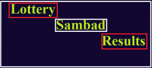Lottery Sambad Today Result